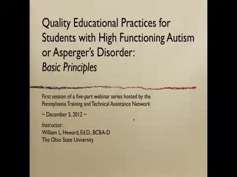 Quality Educational Practices: Students with Higher Functioning Levels of Autism Spectrum Disorder - Session 1