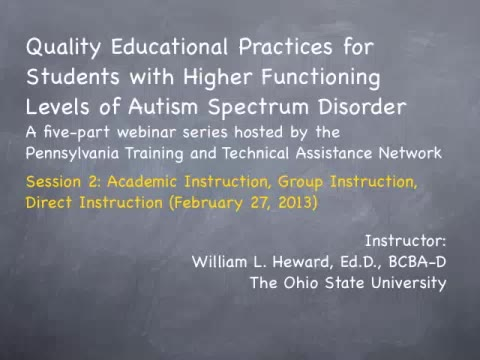 Quality Educational Practices: Students with Higher Functioning Levels of Autism Spectrum Disorder - Session 2