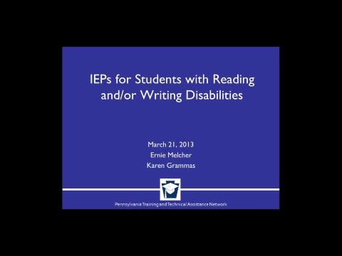 IEPs for Students with Reading and Writing Disabilities