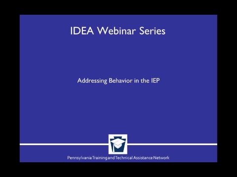 Addressing Behavior in the IEP