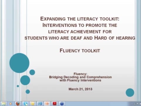 Expanding the Literacy Toolkit: Interventions for Students who are Deaf and Hard of Hearing Fluency Toolkit: Bridging Decoding and Comprehension with Fluency Interventions