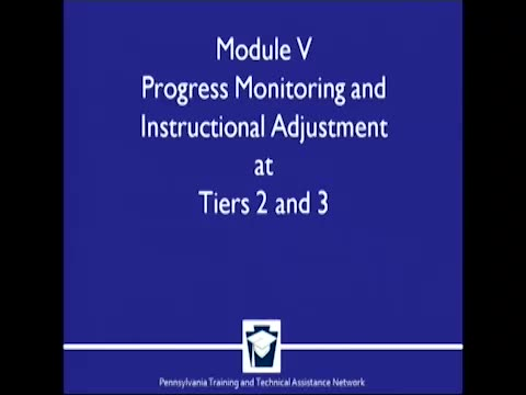Implementing Mathematics Into a RtII Framework at the Elementary Level - Module 5: Progress Monitoring and Instructional Adjustments and Tiers 2 and 3