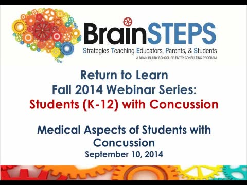 BrainSTEPS: Students (K-12) with Concussion - Medical Aspects of Students with Concussion