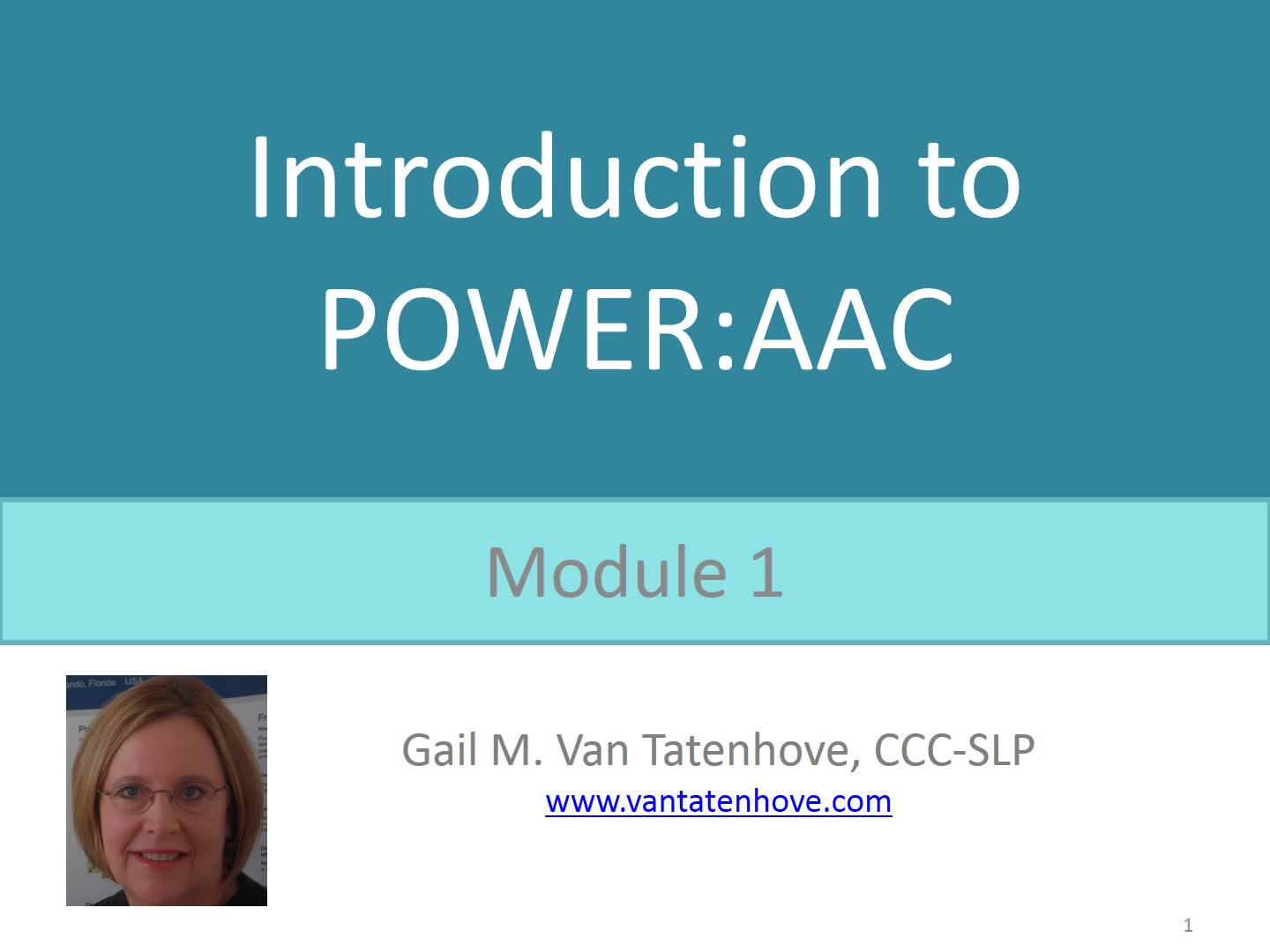 Module 1: Welcome to POWERAAC