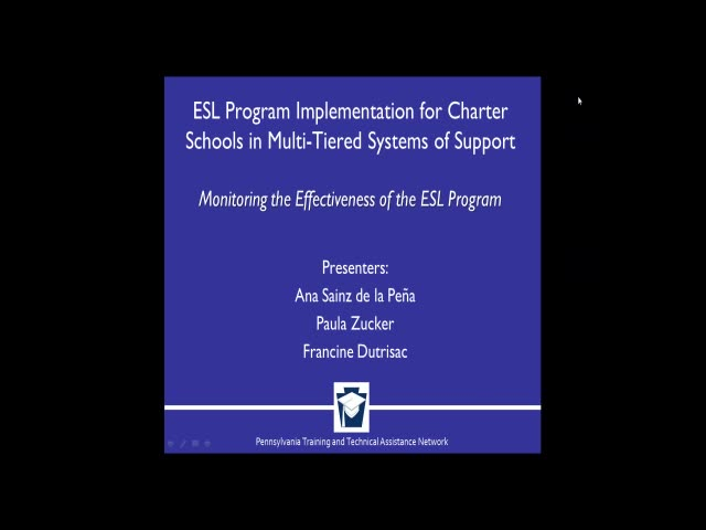 ESL Program Implementation for Charter Schools in Multi-tiered Systems of Support - Monitoring the Effectiveness of the ESL Program