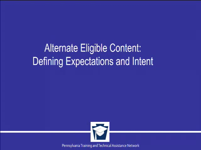 Alternate Eligible Content: Defining Expectations and Intent