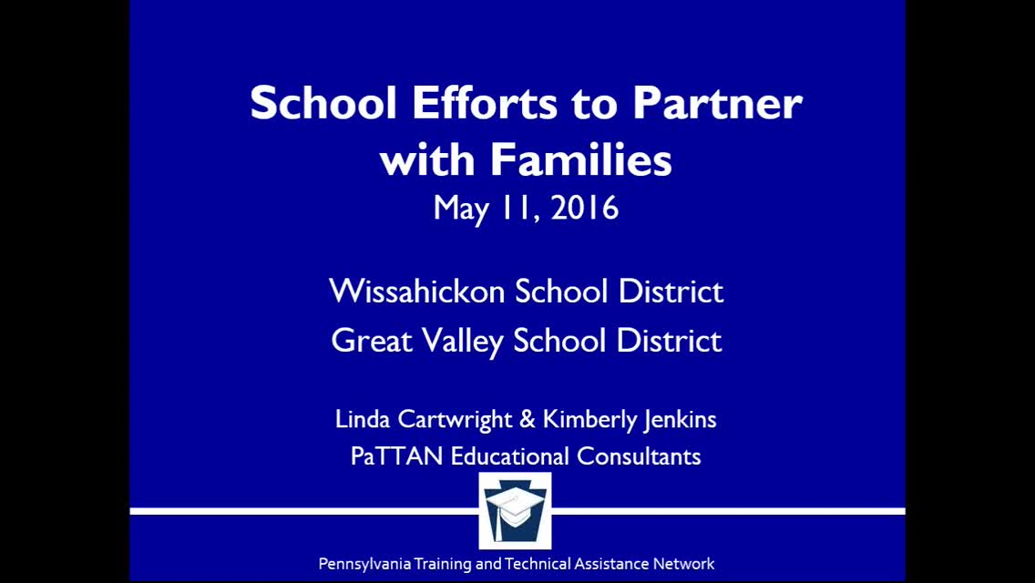 Family Engagement: LEA to LEA Webinar Series 2015-2016 - School Efforts to Partner with Families