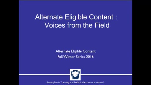 Alternate Eligible Content: Voices from the Field