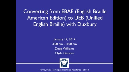 Converting EBAE (English Braille American Edition) to UEB (Unified English Braille) with Duxbury
