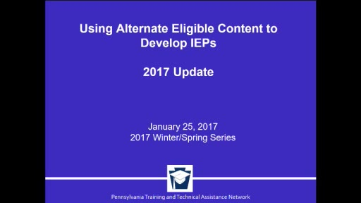 Using Alternate Eligible Content to Develop IEPs: 2017 Update
