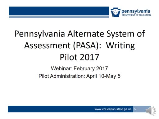 PA Alternate System of Assessment (PASA) Writing Pilot 2017