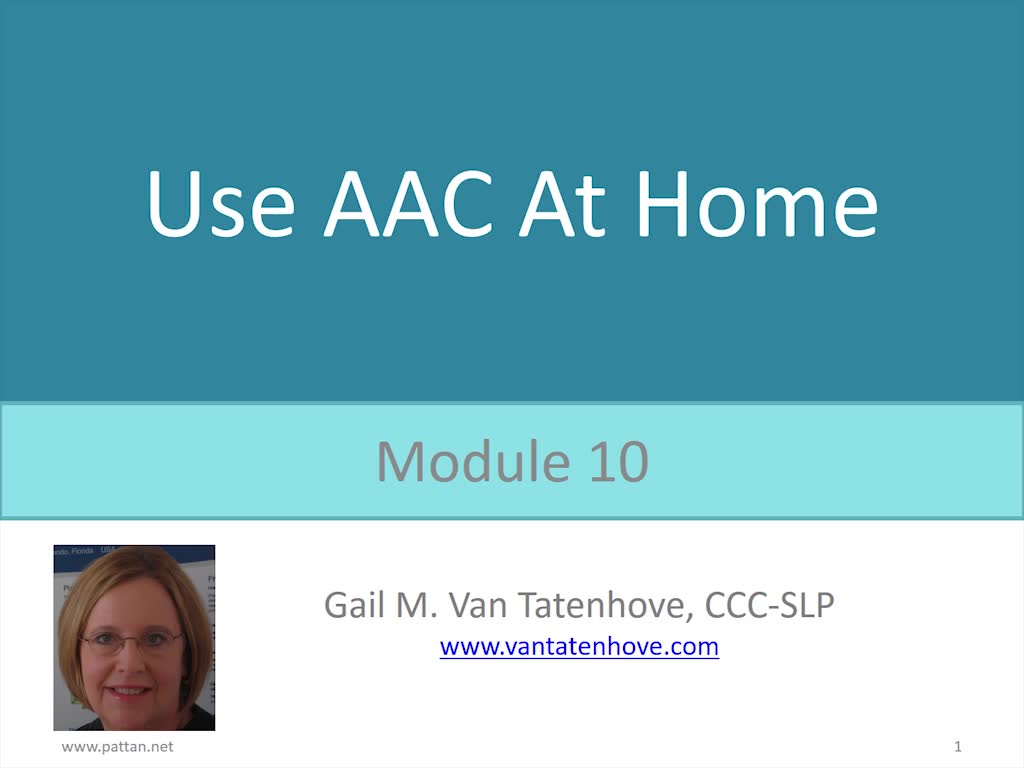 PowerAAC Module 10: Use AAC At Home