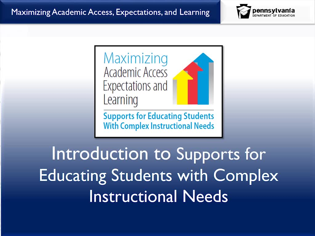 Introduction to Supports for Students with Complex Instructional Needs