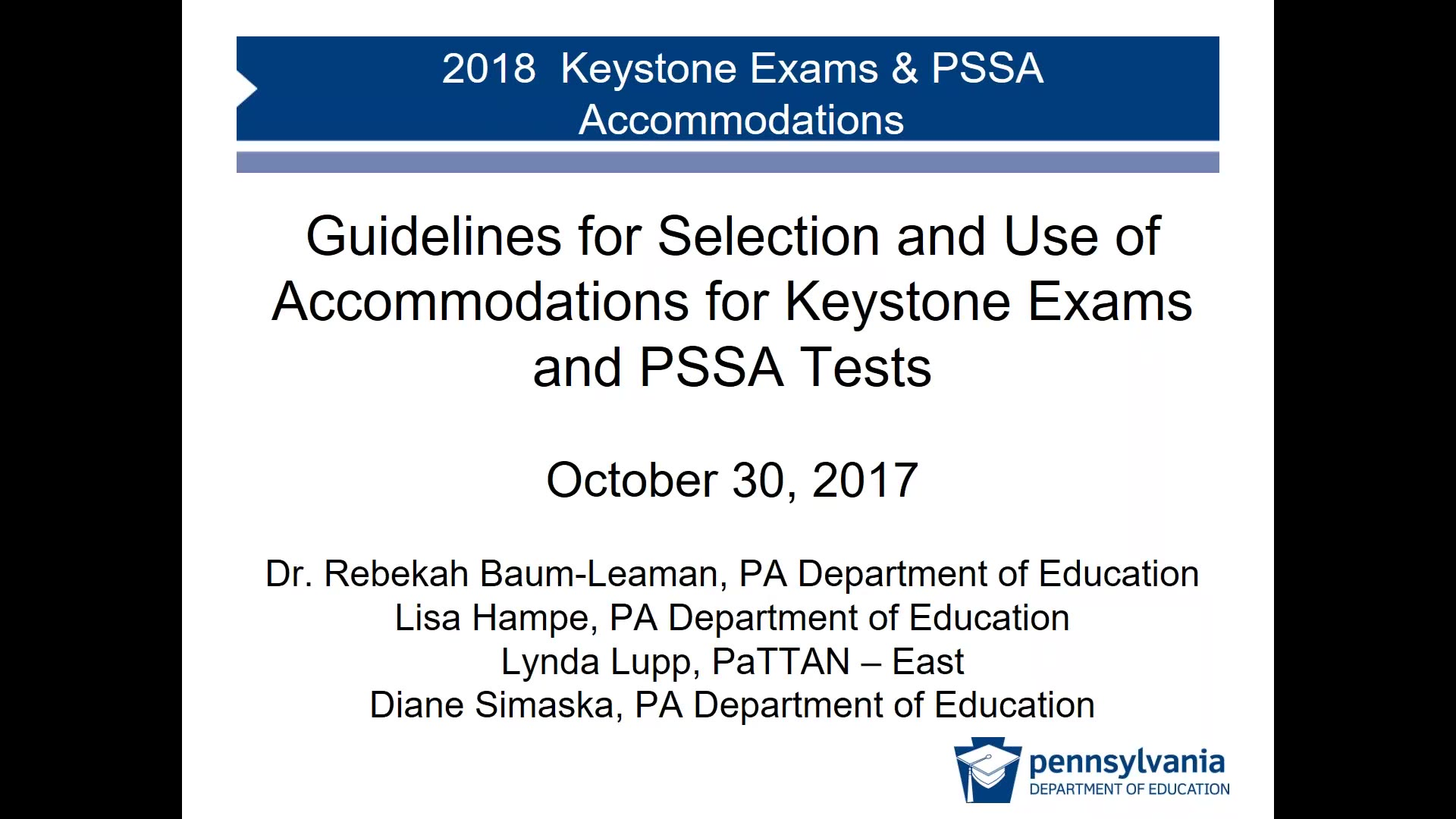 2018 Guidelines for Selection and Use of Accommodations for Keystone Exams and PSSA Tests