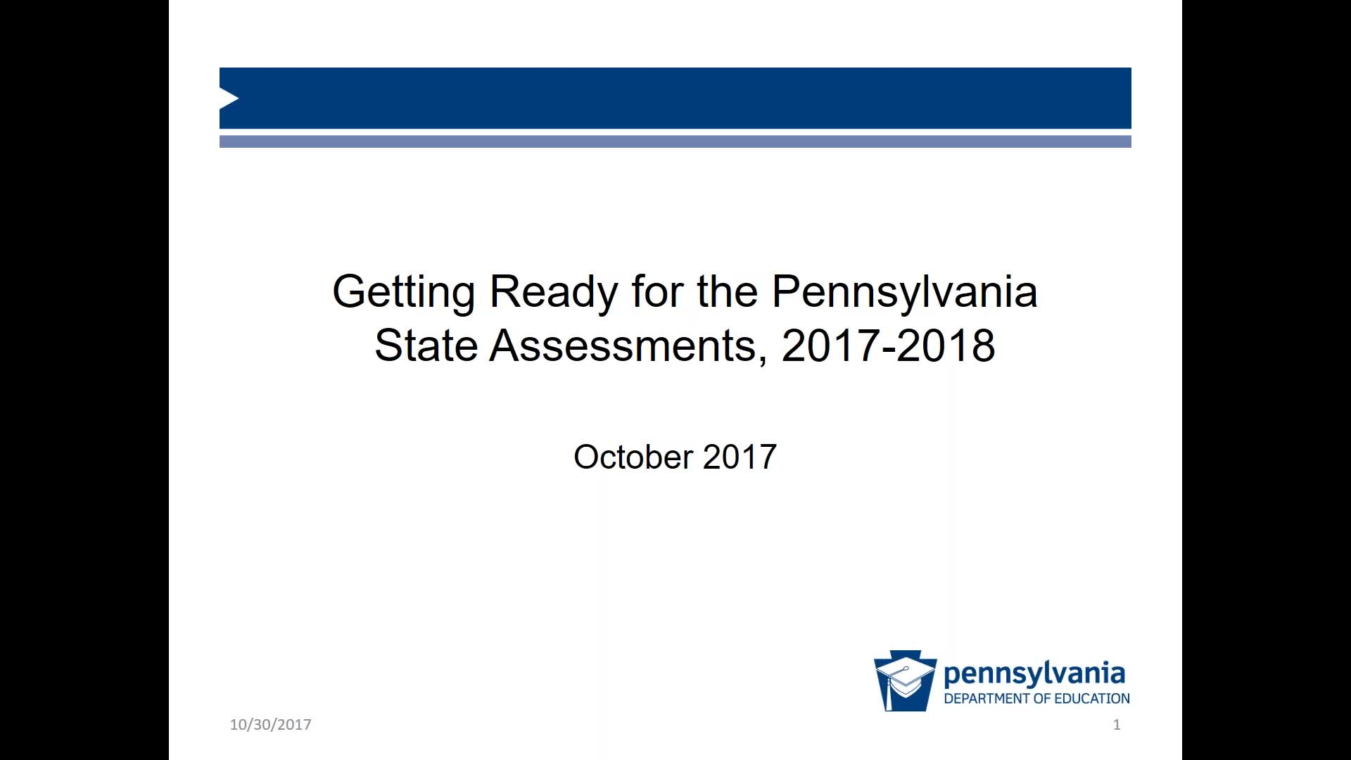 Getting Ready for 2018 Pennsylvania State Assessments