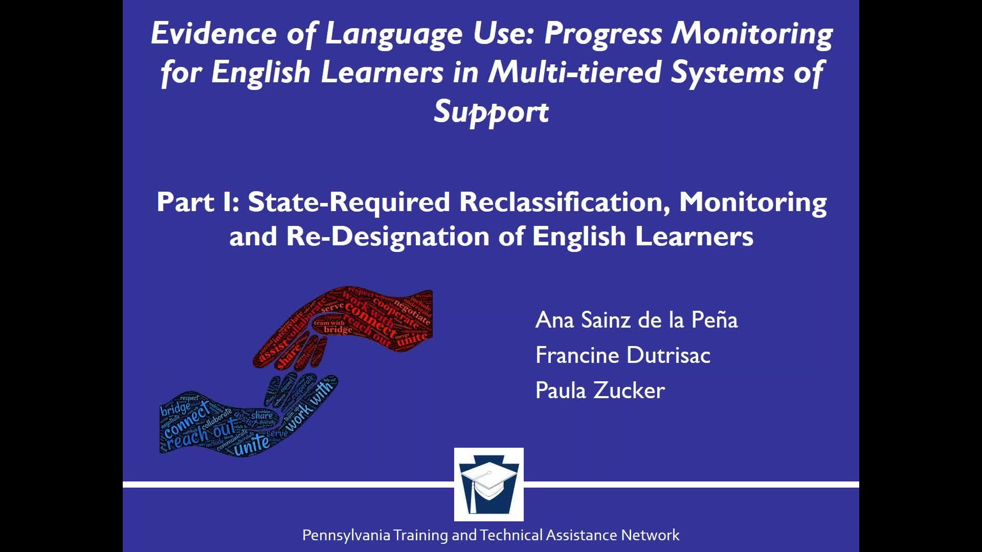 Evidence of Language Use: Progress Monitoring for English Learners in Multi tiered Systems of Support - Part I: State Required Reclassification, Monitoring and Re Designation of English Learners