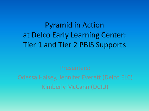 Delco Early Learning Center: Tier 1 and Tier 2 PBIS Supports