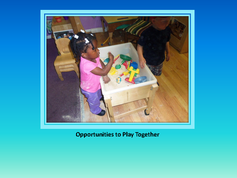 Opportunities to Play Together [photograph: toddler in classroom]