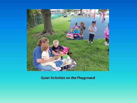 Quiet Activities on the Playground