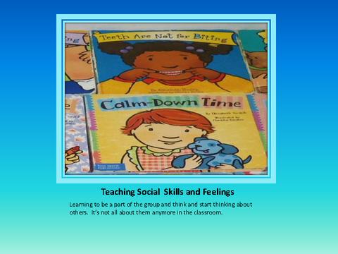 Teaching Social Skills and Feelings
