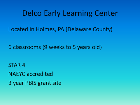 Delco Early Learning Center Located in Holmes, PA (Delaware County)