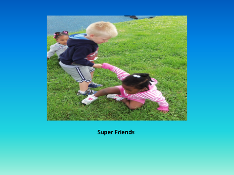 Super Friends [photograph: toddlers playing outside]