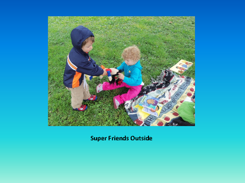 Super Friends Outside [photograph: toddlers playing outside]