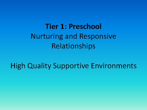 Tier 1: Preschool