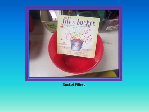 Bucket Fillers [photograph: bucket]