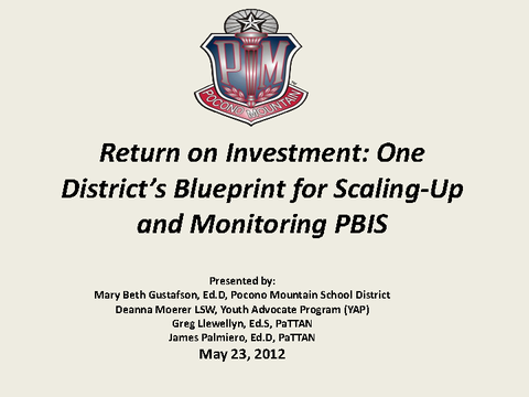 Return on Investment: OneDistrict's Blueprint for Scaling-Up and Monitoring PBIS