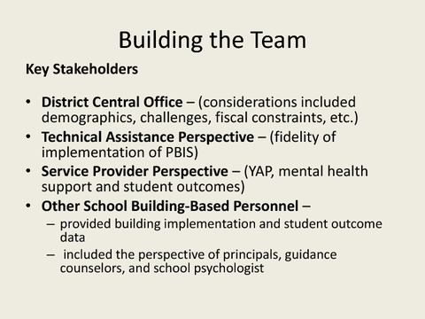 Building the Team Key Stakeholders