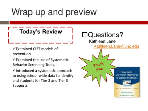 Wrap up and preview Questions? Kathleen.Lane@unc.edu