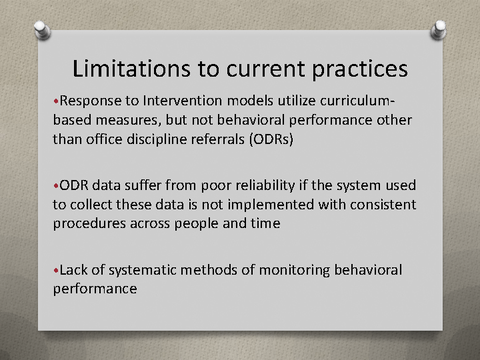 Limitations to current practices