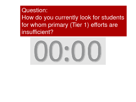 How do you look for students for whom primary efforts are insufficient?