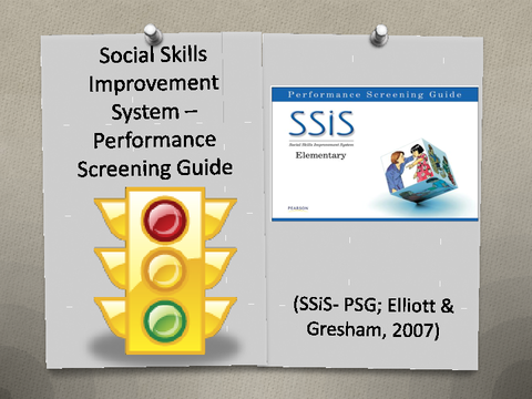 Social Skills Improvement System - Performance Screening Guide