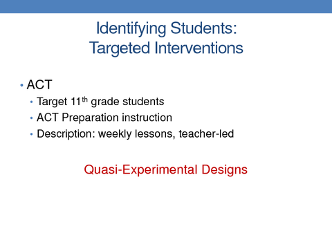 Identifying Students: Targeted Interventions High School