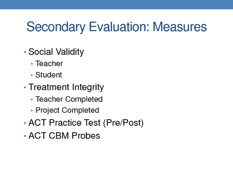 Secondary Evaluation: Measures High School