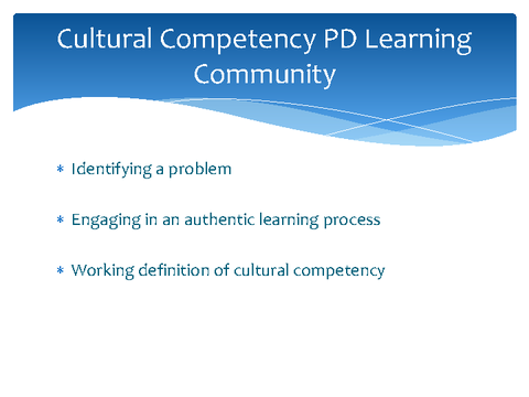 Cultural Competency PD Learning Community