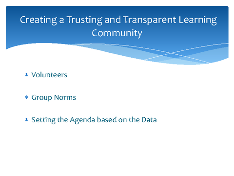 Creating a Trusting and Transparent Learning Community