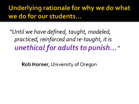 underlying rationale for why we do what we do for our students