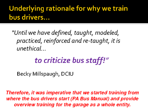underlying rationale for why we train bus drivers