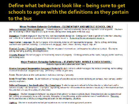 define what behaviors look like - being sure to get schools to agree with the