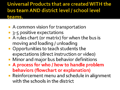 universal products that are created with the bus team and district
