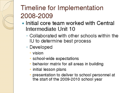 Timeline for Implementation 2008-2009