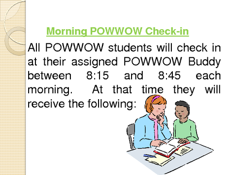 Morning POWWOW Check-in