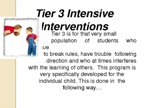 Tier 3 Intensive Interventions
