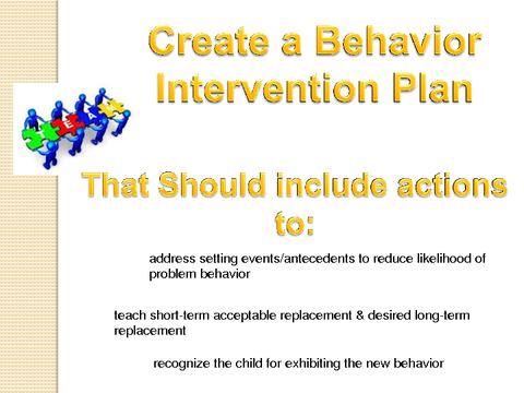 create a behavior intervention plan