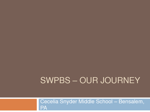SWPBS ­ OUR JOURNEY