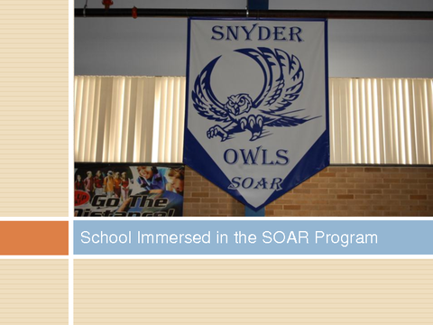 School immersed in the SOAR Program
