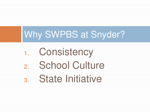 Why SWPBS at Snyder